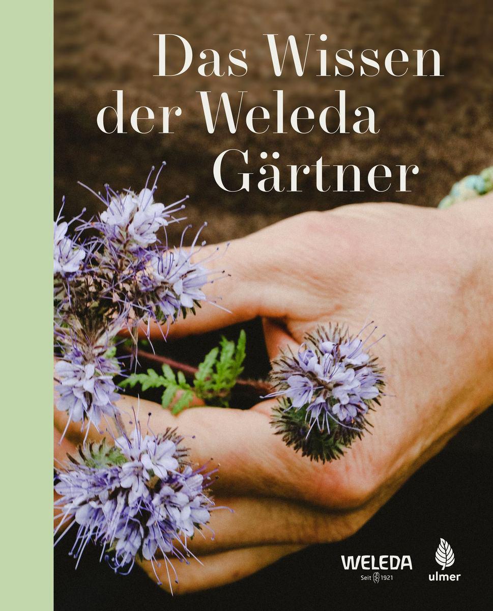 Das Wissen der Weleda Gärtner (Cover)