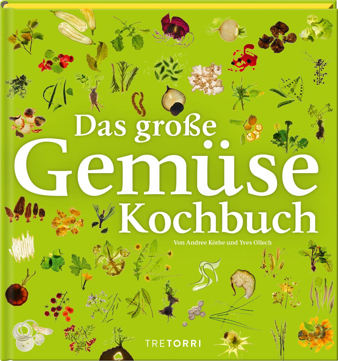 Das große Gemüsekochbuch